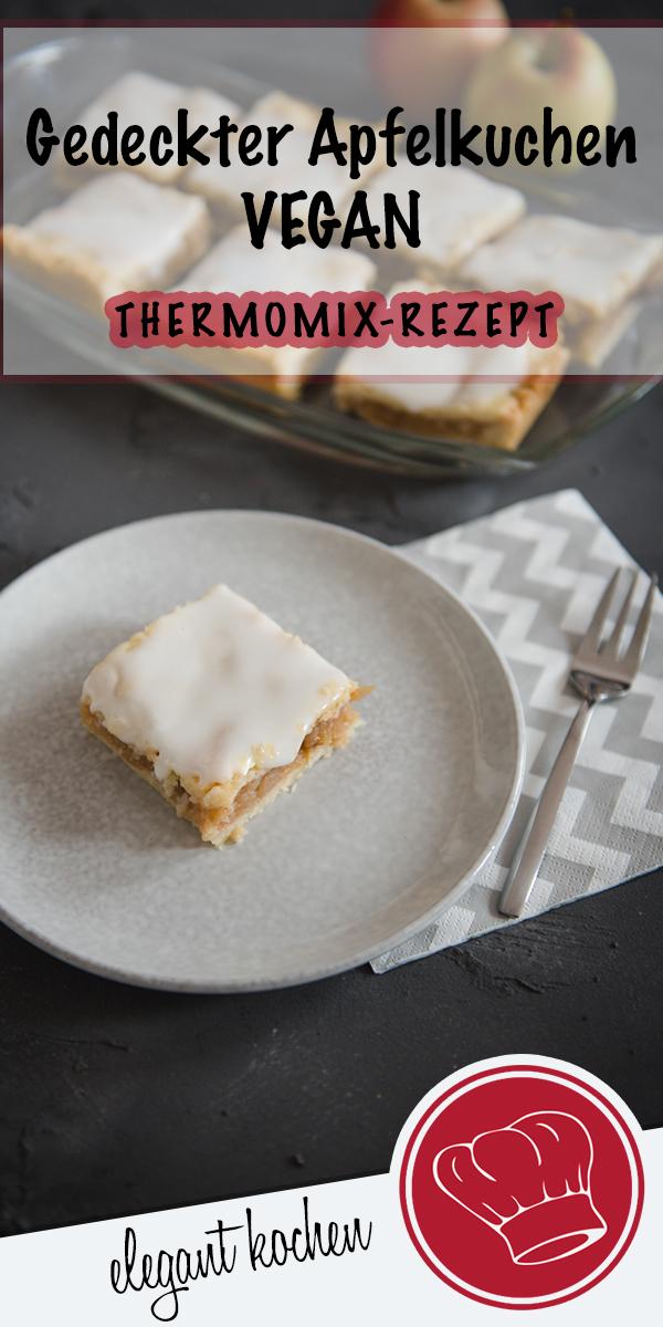 Gedeckter Apfelkuchen Vegan Thermomix Rezept Elegant Kochen De